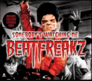 beatfreakz somebody s watching me