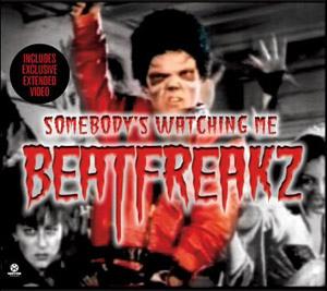 beatfreakz somebody s watching me