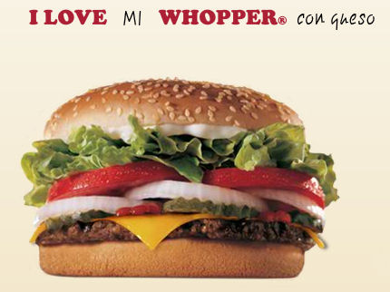 i love mi whopper queso