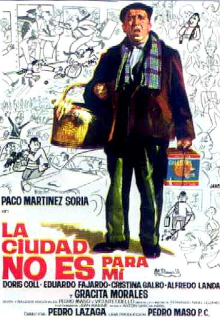 la_ciudad_no_es_para_mi-paco martinez soria