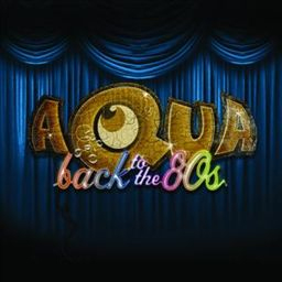 Aqua-Back-to-the-80s
