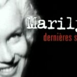 Documental: Últimas sesiones de Marilyn Monroe