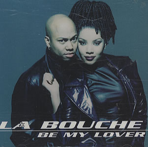 la-bouche-be-my-lover-single