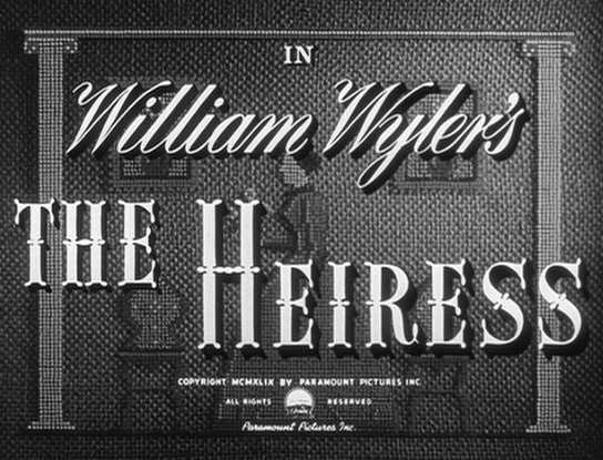 the heiress la heredera william wyler
