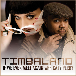 Katy-Perry-Timbaland-If-We-Ever-Meet-Again-single-sencillo