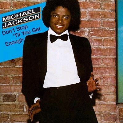 Michael-Jackson-Dont-Stop-Til-You-get-enough