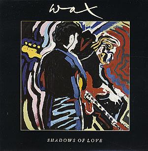 Wax-Shadows-Of-Love