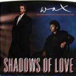 wax-Shadows-Of-Love-single