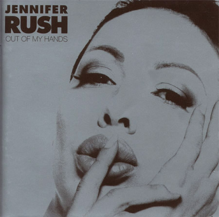 jennifer-rush-out-of-my-hands