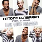 Soraya Arnelas y Antoine Clamaran - Live your dreams