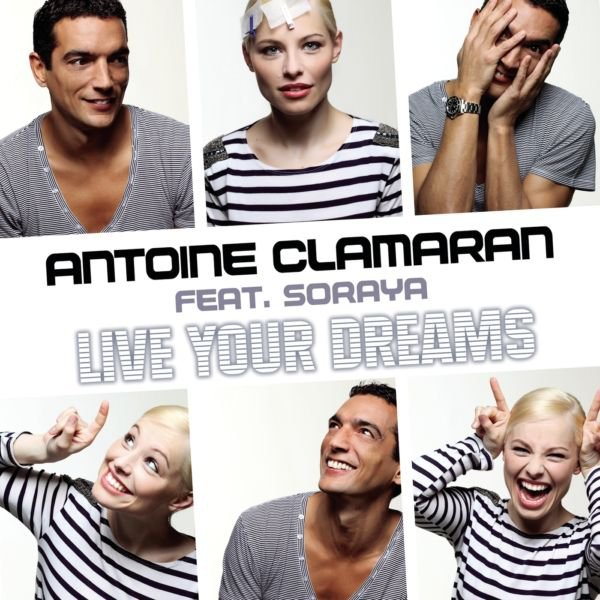 soraya antoine clamaran live your dreams sencillo