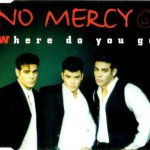 No-Mercy-Where-Do-You-Go-1996