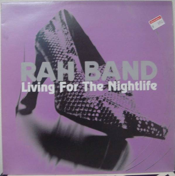 rah_band living for the nightlife
