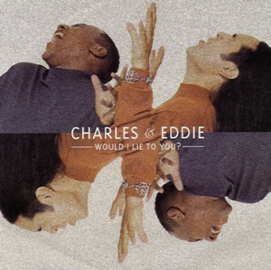 charles eddie Would_I_lie_to_you