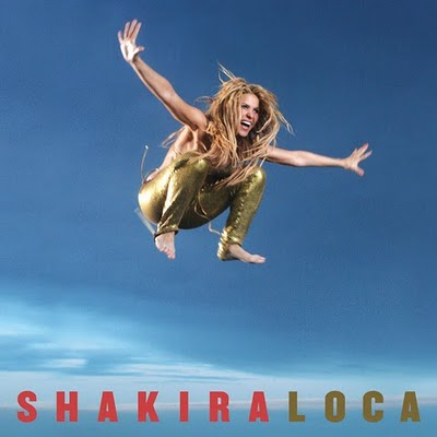 Shakira Loca cancion sencillo