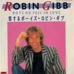 Robin Gibb – Boys do fall in love