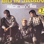 Alphaville – Big in Japan y Forever Young