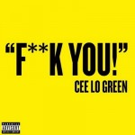 cee-lo-green-fuck-you