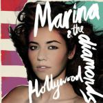 marina & the diamonds hollywood video