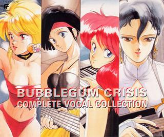 Bubblegum Crisis Complete Vocal Collection