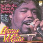 Barry White youre the first the last my everything