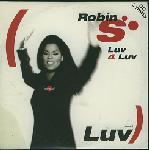 robin s luv 4 luv love for love
