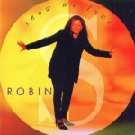 robin s show me love