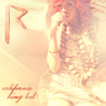 Rihanna California King Bed Official Single Cover