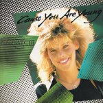 C. C. Catch – Cause you are young