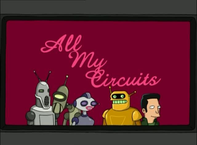 momentos-futurama-debe-de-ser-un-amigo-all-my-circuits