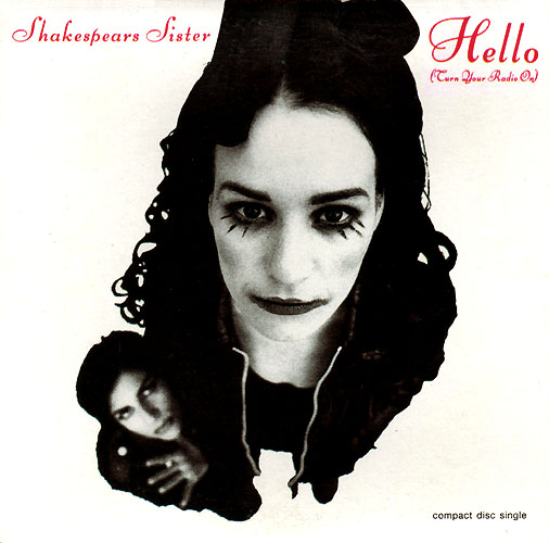 shakespears sister hello turn radio on uk cd1