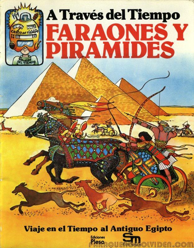 A traves del tiempo Faraones y piramides 01