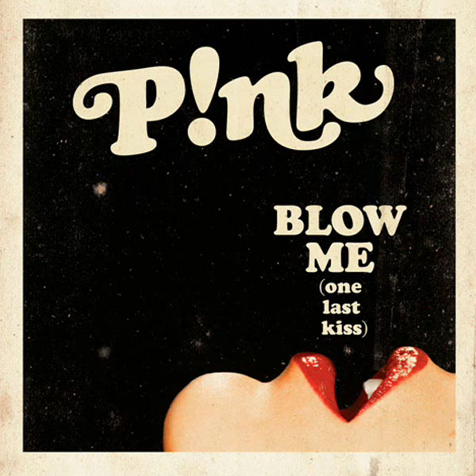 Pink Blow Me (One Last Kiss) (CD_Single) Frontal