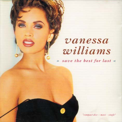 Vanessa Williams Save The Best For last sencillo