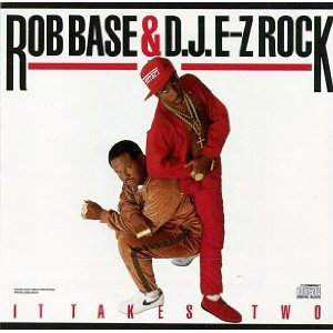 Rob Base dj e z rock it takes two