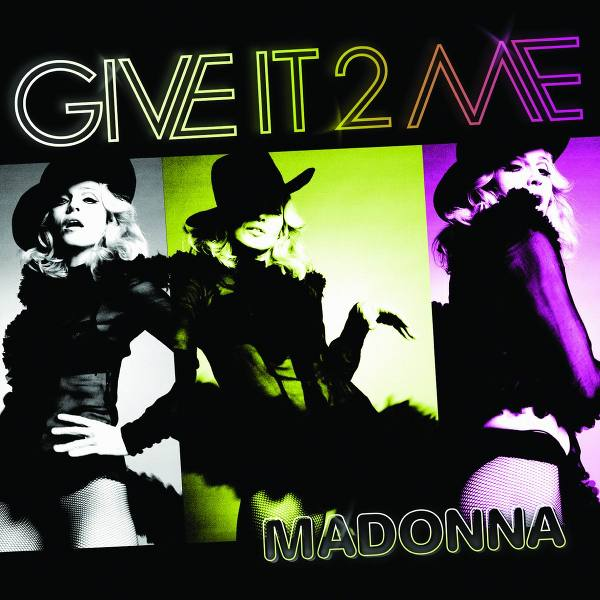 madonna give it to me single
