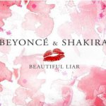 Shakira y Beyoncé – Beautiful Liar