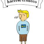 """¿De dónde proviene la expresión """"hacerse el sueco""""?"""