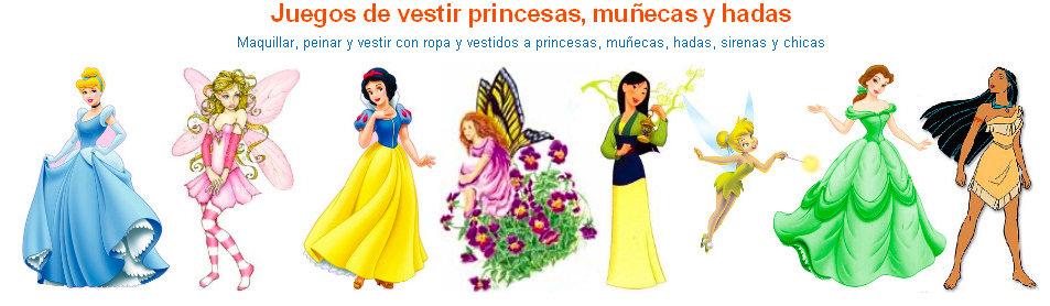 juegos vestir princesas muñecas hadas