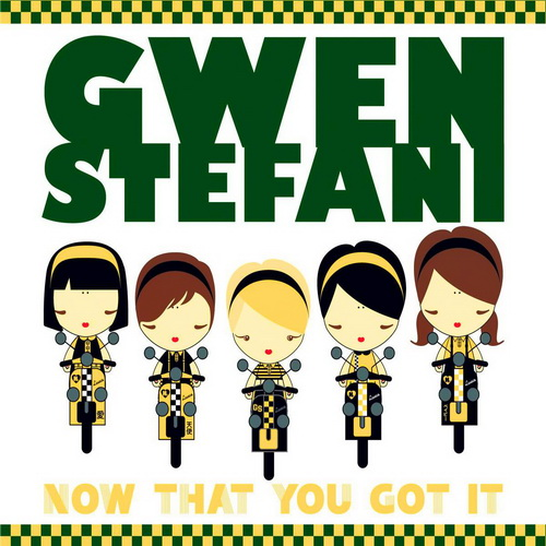 gwen stefani now that you got it sencillo